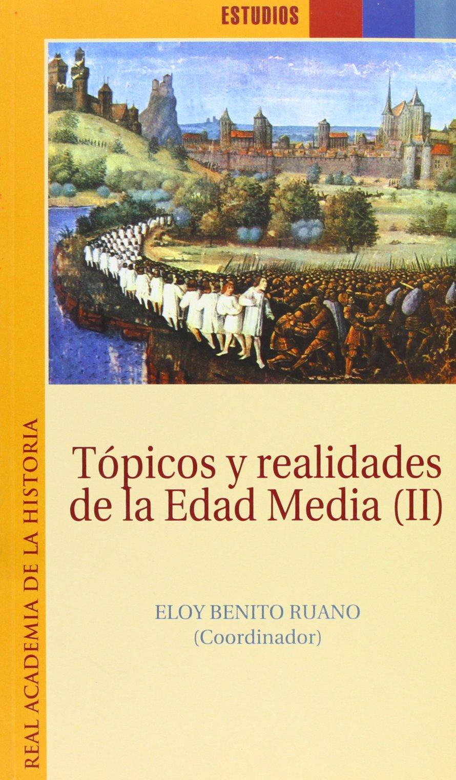 Tópicos y realidades de la Edad Media Book Cover