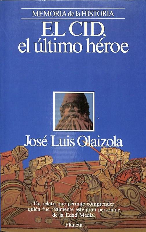El Cid. El último héroe Book Cover