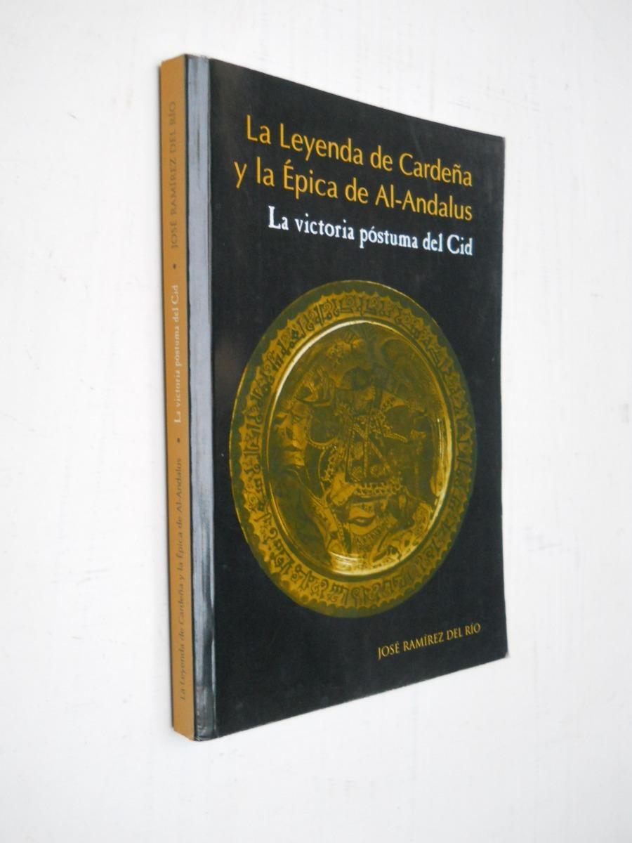 La leyenda de Cardeña y la épica de al-Andalus: La victoria póstuma del Cid Book Cover