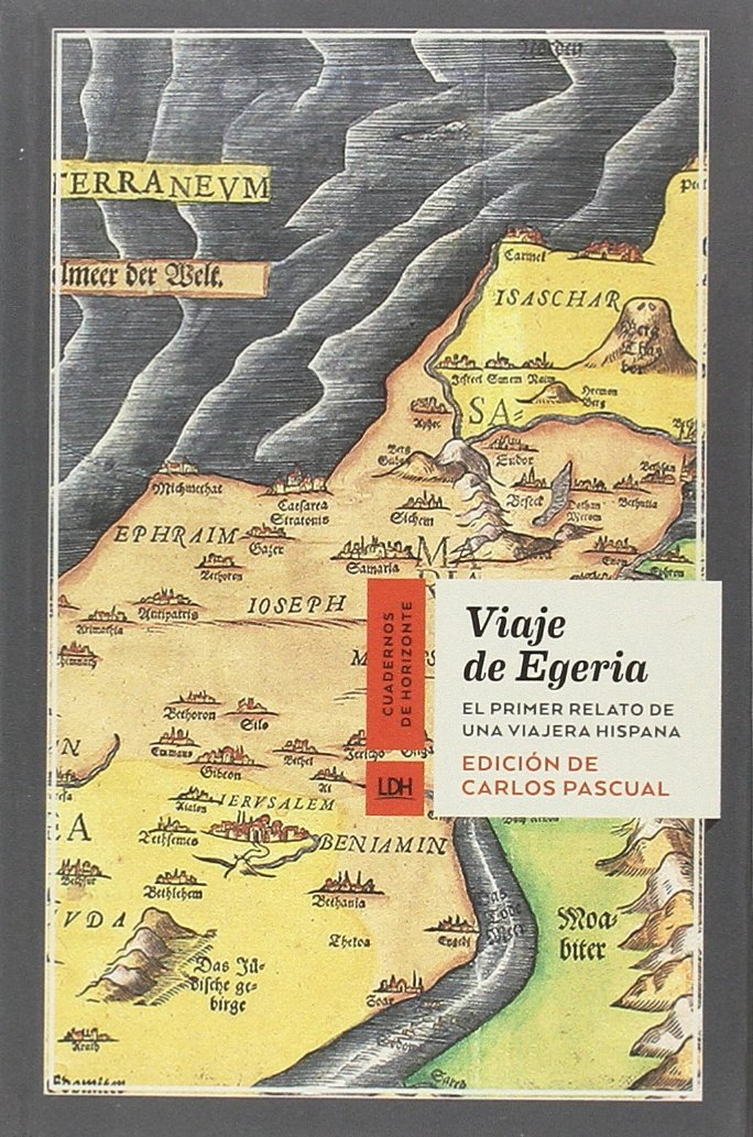 Viaje de Egeria: El primer relato de una viajera hispana Book Cover