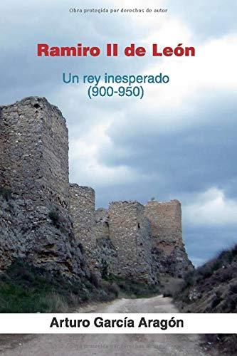 Ramiro II de León: Un rey inesperado Book Cover
