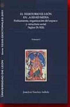 El territorio de León en la Edad Media: Poblamiento, organización del espacio y estructura social (ss. IX-XII) Book Cover