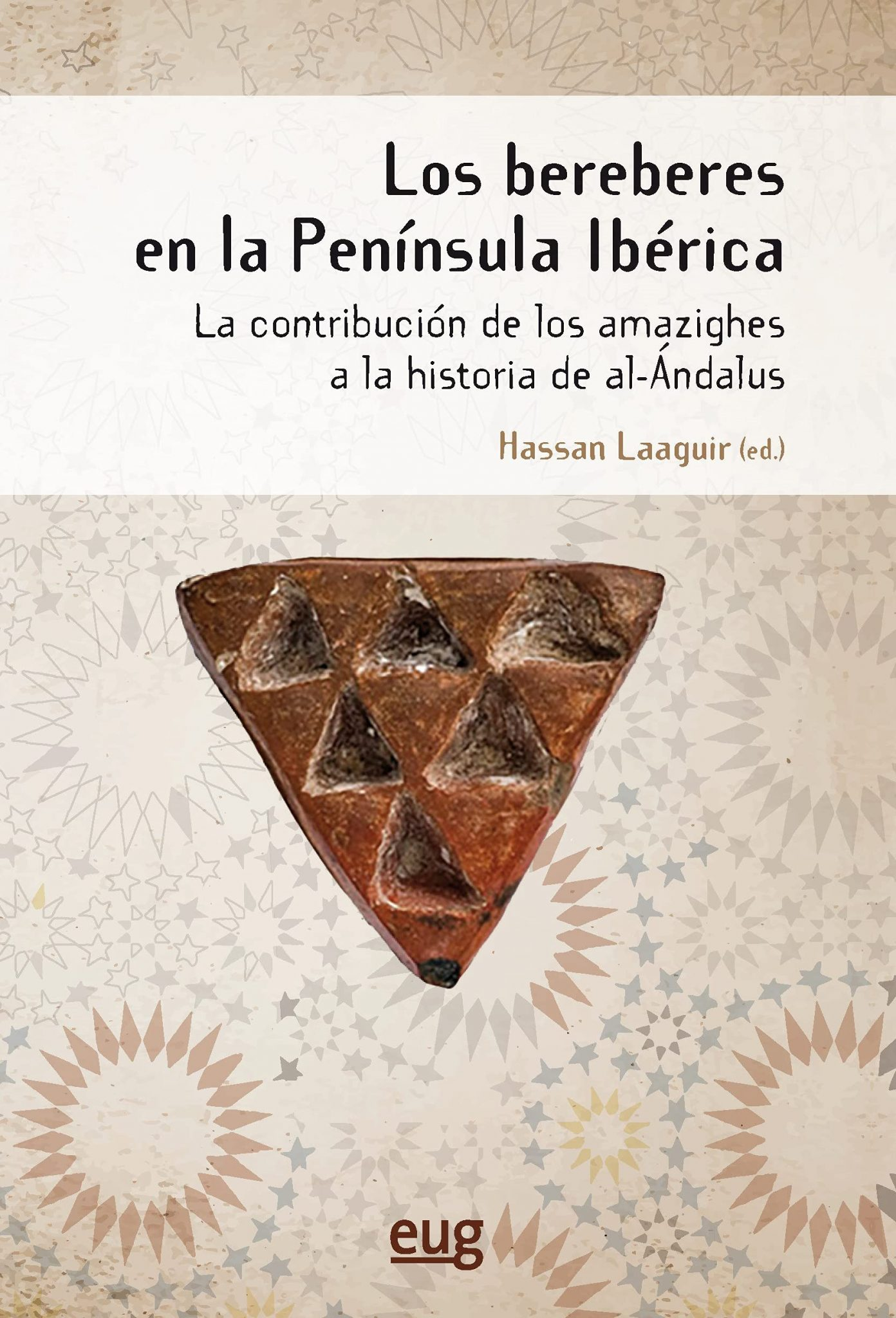 Los bereberes en la península Ibérica. Contribución de los amazighes a la historia de al-Andalus Book Cover