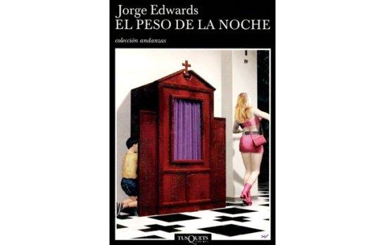 El peso de la noche Jorge Edwards Verlag Seix Parral, 1965