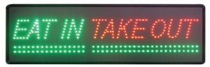 """""""LED take out sign"""""""