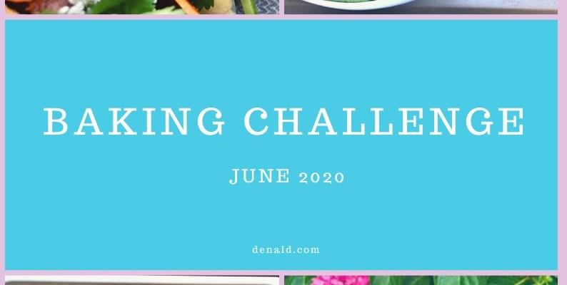 Baking Challenge June 2020