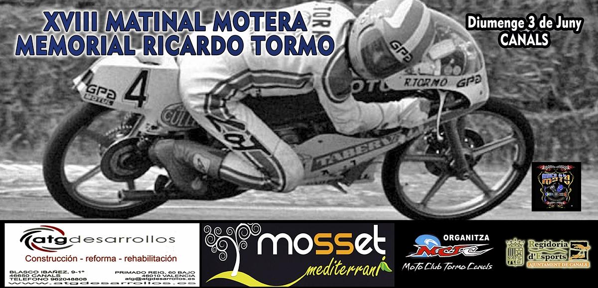 XVIII Matinal Motera Memorial Ricardo Tormo 2018 (ANULADA)