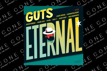 Guts, Eternal on heavenly sweetness records, review on cone magazine