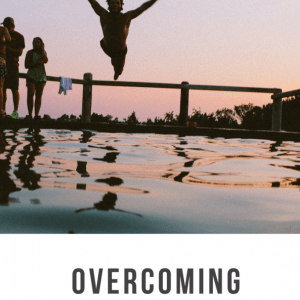 Overcoming Insecurities