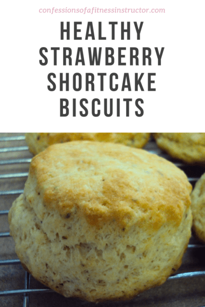 Healthy Strawberry Shortcake Biscuits