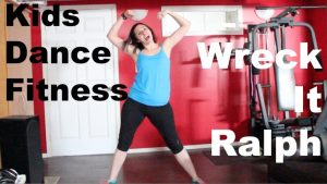 Kids Dance Fitness: Wreck It Ralph
