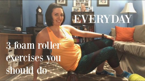The three foam roller exercises you should be doing every day.