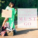 Cleaning Out My Closet + Everything Must Go!
