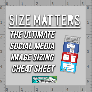 The Ultimate Social Media Image Sizing Cheat Sheet