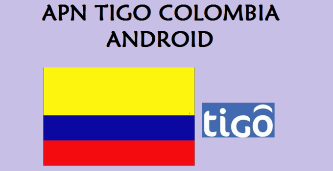 configurar apn tigo colombia android