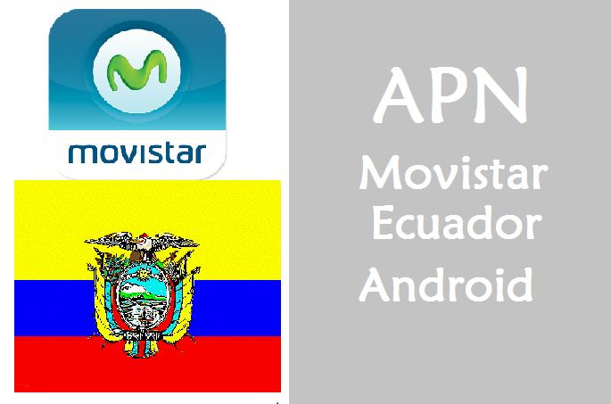 aprender a como configurar apn movistar ecuador en android