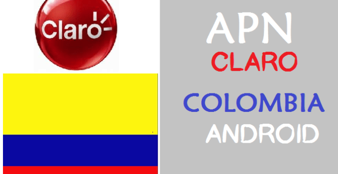 configurar apn claro colombia android full
