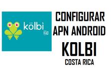 configurar apn kolbi costa rica en celular android