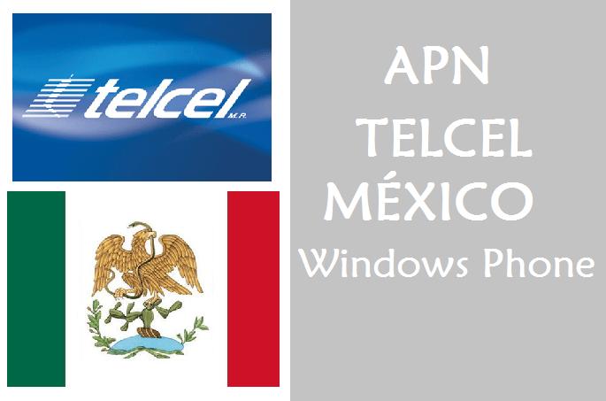 configurar apn telcel mexico windows phone lumia gratis