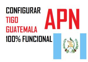 como configurar apn tigo guatemala android 2017