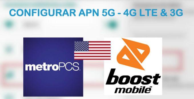 configurar apn metropcs boost mobile 2018 usa android iphone nokia windows phone reparar internet 4g lte