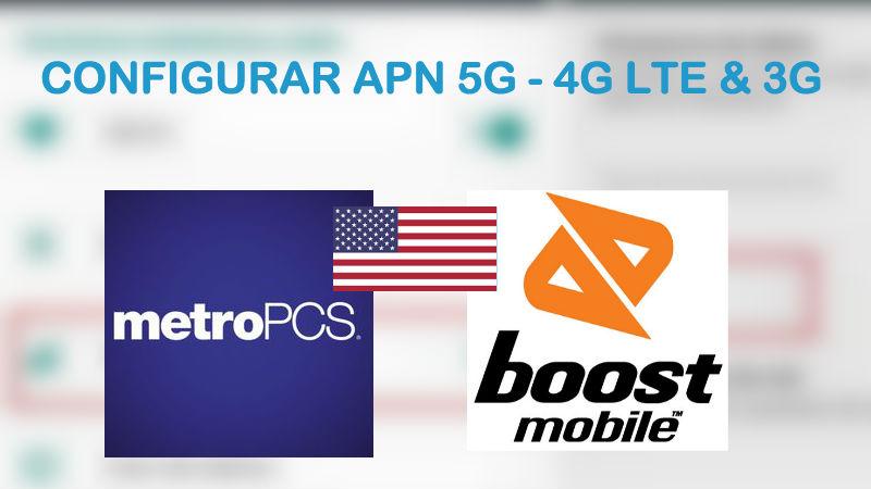 42431187fc3 En este post vamos a configurar el apn metroPCS y Boost Mobile 2019 para  (USA) Estados Unidos. Como todos ustedes saben, éste es uno de los  proveedores de ...