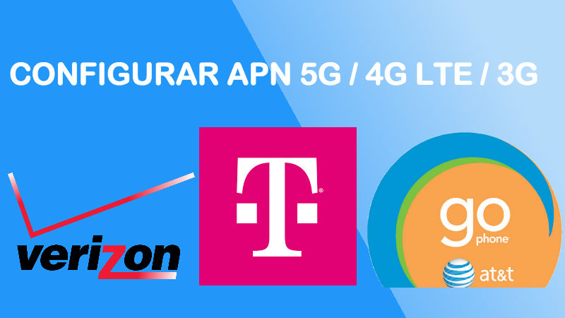 como configurar apn verizon t mobile att gophone 2018 usa estados unidos android iphone