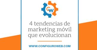 4 tendencias de marketing móvil que evolucionan