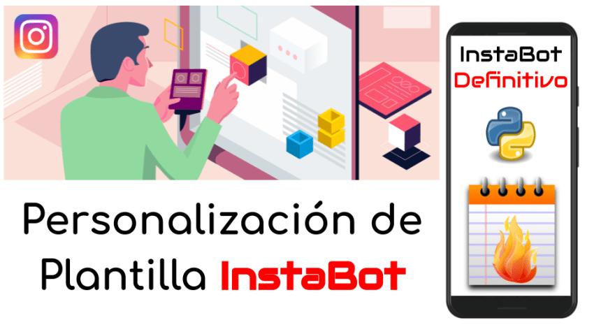 Personalización de Plantilla Instabot