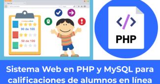 Sistema Web en PHP y MySQL para calificaciones de alumnos en línea