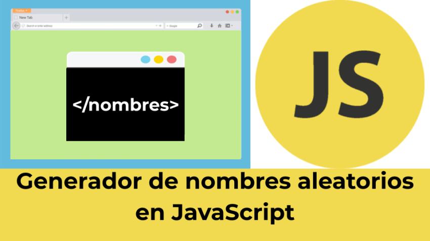 Generador de nombres aleatorios en JavaScript