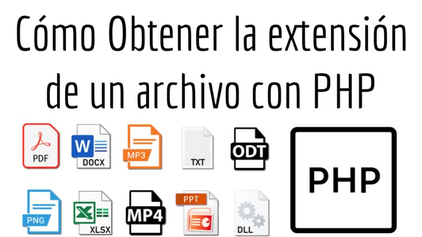 Como Obtener la extensión de un archivo con PHP