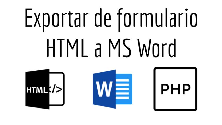 Exportar de formulario HTML a MS Word