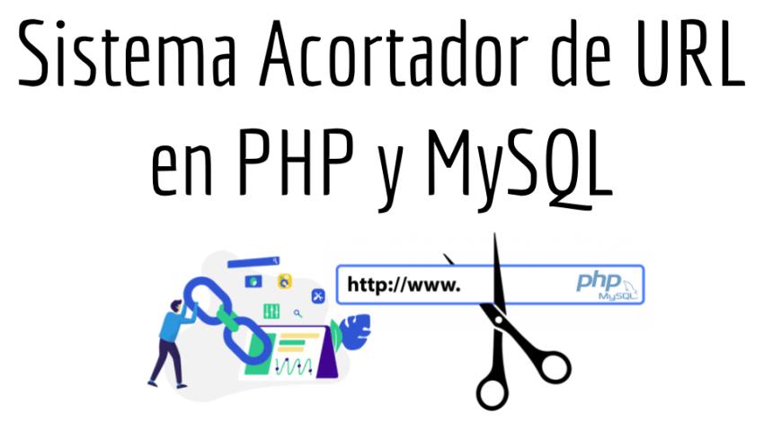 Sistema Acortador de URL en PHP y MySQL