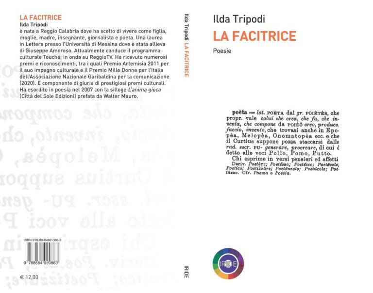 """Seconda ristampa per la silloge """"La Facitrice"""" di Ilda Tripodi edita da Iride Rubbettino"""