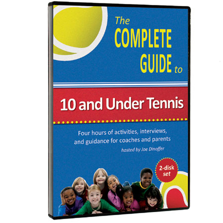 Complete Guide to 10 and Under Tennis