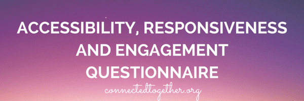 Accessibility, Responsiveness and Engagement Questionnaire