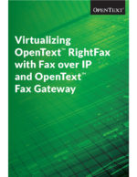 dowload virtualizing opentext rightfax with foip and fax gateways whitepaper