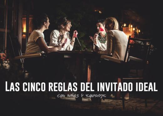 Las cinco reglas del invitado ideal