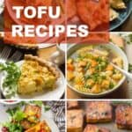 """Collage of Tofu Recipes with Text Overlay Reading """"25+ Delicious Tofu Recipes"""""""