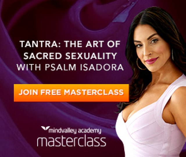 Some Principles Of Tantric Sex