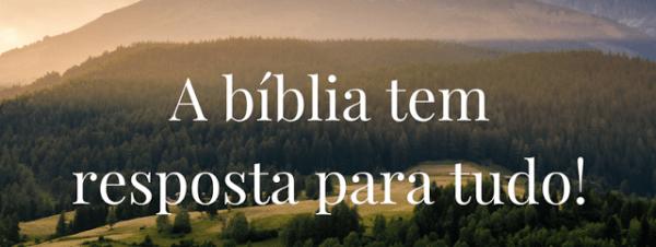 explore - A BÍBLIA TEM RESPOSTA PARA TUDO.