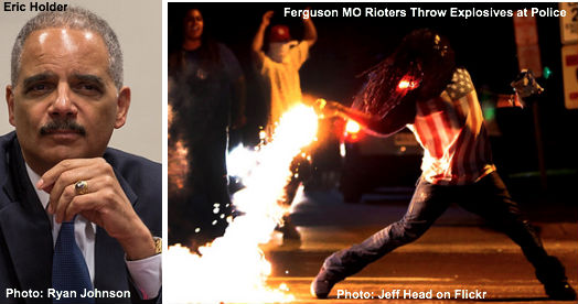 Eric Holder & Ferguson Rioters