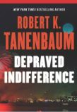 Depraved Indifference. By Robert K. Tanenbaum.