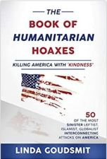 Who benefits from a regressed society? The Book of Humanitarian Hoaxes by Linda Goudsmit