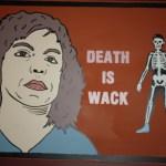 Death is Wack