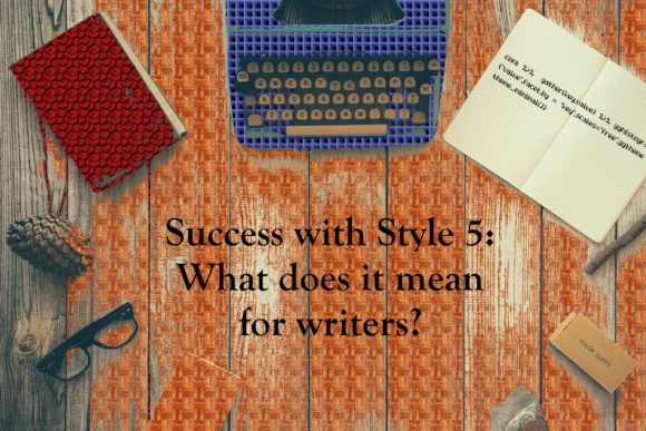 Success with Style 5: what it means for writers