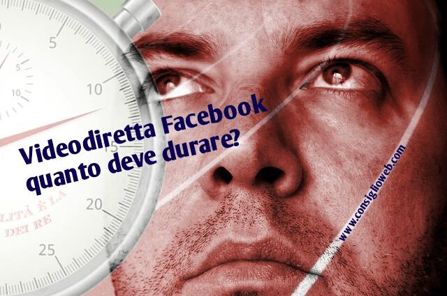 video diretta facebook live tempo ottimale