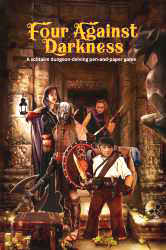 Four Against Darkness (new from Ganesha Games)