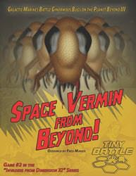 Space Vermin From Beyond! (new from Flying Pig Games)